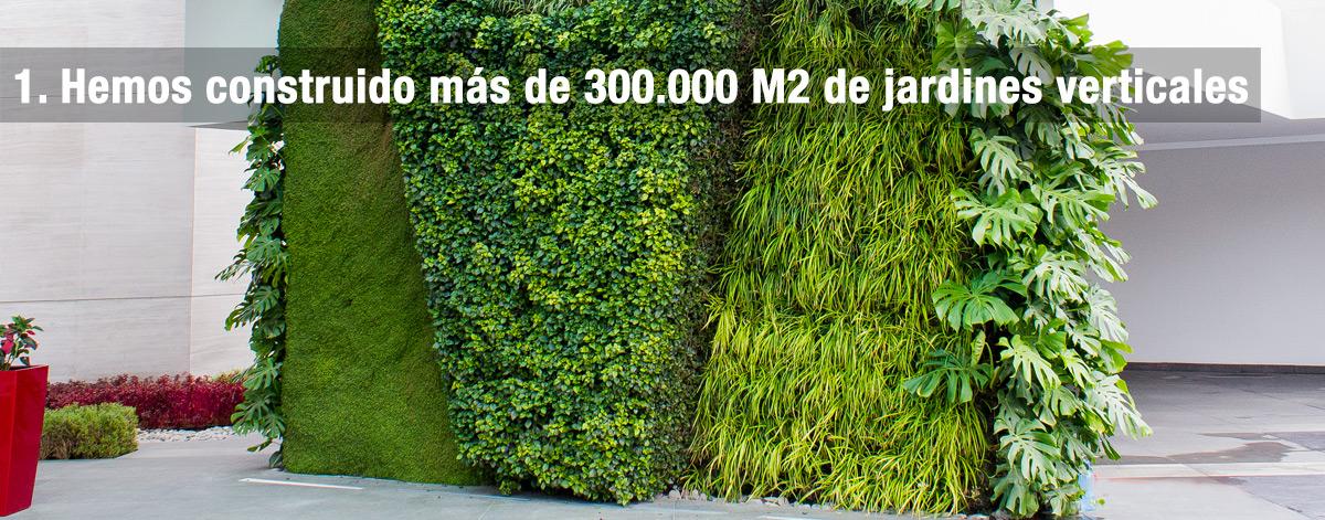 hemos construido mas de 300.000 M2 de jardines verticales