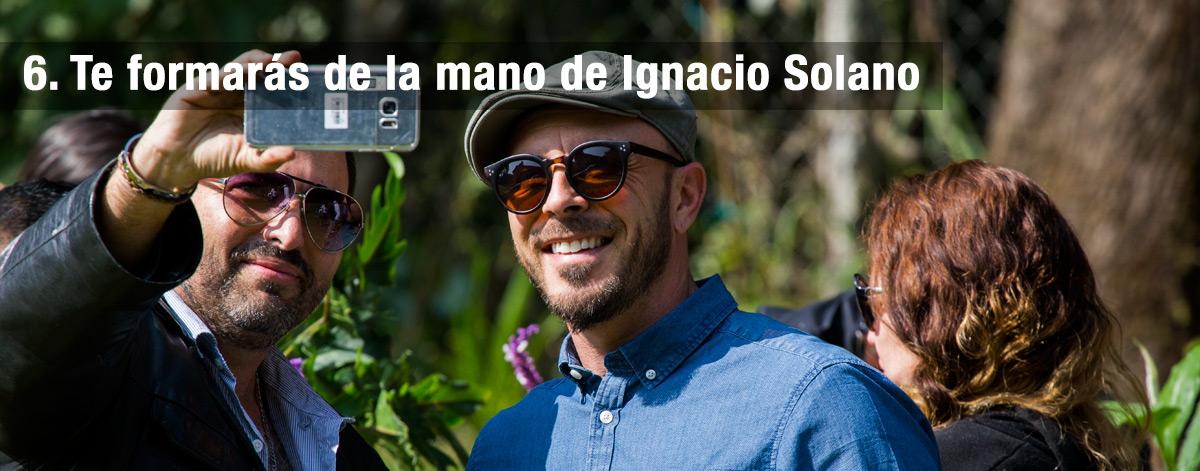 6. Te formarás de la mano de Ignacio Solano